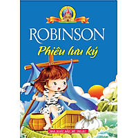 Robinson Phiêu Lưu Ký (Bìa Cứng)