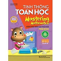 Tinh Thông Toán Học - Mastering Mathematics - Dành Cho Trẻ 10-11 Tuổi - Quyển B