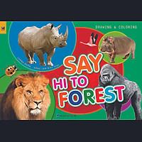 Say Hi To Forest (Sách Vẽ - Tô Màu)