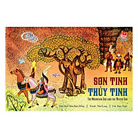 Sơn Tinh Thủy Tinh - The Mountain God And The Water God