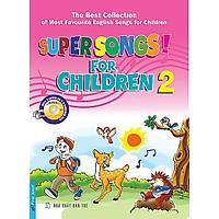 Super Songs For Children 2 (Kèm CD)