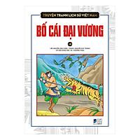 Truyện Tranh Lịch Sử Việt Nam - Bố Cái Đại Vương
