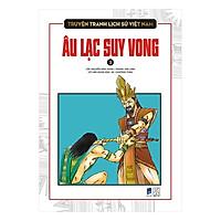 Truyện Tranh Lịch Sử Việt Nam - Âu Lạc Suy Vong
