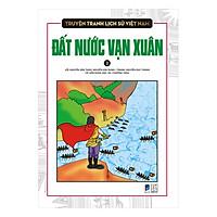 Truyện Tranh Lịch Sử Việt Nam - Đất Nước Vạn Xuân