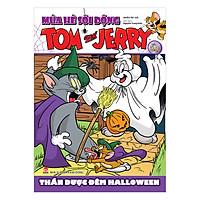 Tom And Jerry Mùa Hè Sôi Động: Thần Dược Đêm Halloween