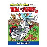 Tom And Jerry Mùa Hè Sôi Động: Ai Có Lỗi?