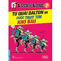 Lucky Luke 7 - Tứ Quái Dalton Và Cuộc Truy Tìm Kho Báu