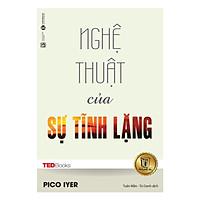 TedBooks - Nghệ Thuật Của Sự Tĩnh Lặng