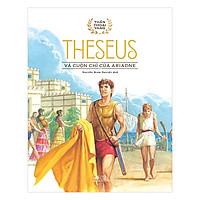 Bộ Thần Thoại Vàng - Theseus - Theseus Và Cuộn Chỉ Vàng