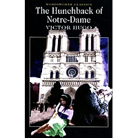 Wordsworth Classics: The Hunchback of Notre-Dame
