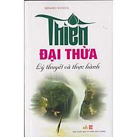 Thiền Đại Thừa - Lý Thuyết Và Thực Hành