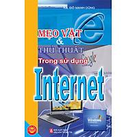 Mẹo Vặt Và Thủ Thuật Trong Sử Dụng Internet