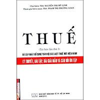 Thuế - Lý Thuyết, Bài Tập, Bài Giải Mẫu Và Câu Hỏi Ôn Tập