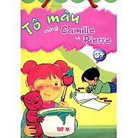 Bộ Túi Tô Màu Cùng Camille và Pierre 3+ (Trọn Bộ 3 Cuốn)