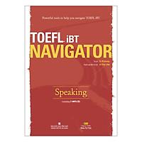 TOEFL iBT Navigator: Speaking (Kèm 1 Đĩa CD)