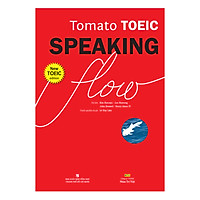 Tomato Toeic Speaking Flow (Kèm 1CD - ROM + 1 MP3)