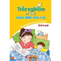 Trắc Nghiệm Trí Tuệ Toàn Diện Cho Trẻ Từ 0-1 Tuổi - Cẩm Nang Dành Cho Các Bậc Cha Mẹ Thế Kỷ 21