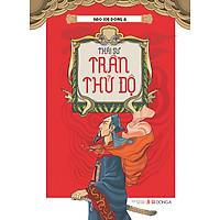 Hào Khí Đông A - Thái Sư Trần Thủ Độ