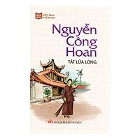 Tắt Lửa Lòng - Nguyễn Công Hoan