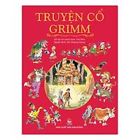 Truyện Cổ Grimm (Tái Bản 2017)