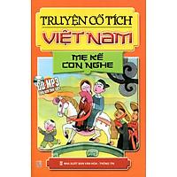 Truyện Cổ Tích Việt Nam : Mẹ Kể Con Nghe - Kèm CD (Tái Bản)