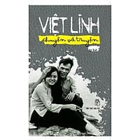 Việt Linh Chuyện Và Truyện: Tạp Bút