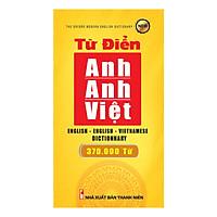 Từ Điển Anh - Anh - Việt 370.000 Từ