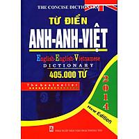 Từ Điển Anh - Anh - Việt (405.000 Từ) - Bìa Cứng