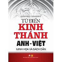 Từ Điển Kinh Thánh Anh Việt (Minh Họa Và Sách Dẫn)