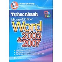 Tự Học Nhanh Word 2003 - 2007