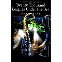 Wordsworth Classics: Twenty Thousand Leagues Under The Sea