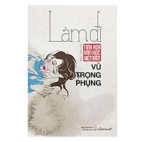 Tinh Hoa Văn Học Việt Nam – Làm Đĩ (Tiểu Thuyết)