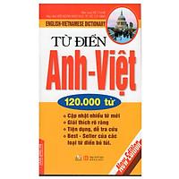 Từ Điển Anh - Việt 120.000 Từ (Văn Lang)