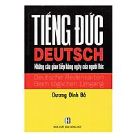 Tiếng Đức (Deutsch) - Những Câu Giao Tiếp Hàng Ngày Của Người Đức