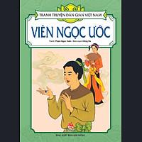 Tranh Truyện Dân Gian Việt Nam - Viên Ngọc Ước (Tái Bản 2017)