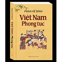 Việt Nam Phong Tục (Tái Bản)