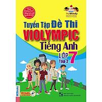Tuyển Tập Đề Thi Violympic Tiếng Anh Lớp 7 - Tập 2
