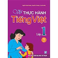 Vở Bài Tập Thực Hành Tiếng Việt Lớp 1 - Tập 2