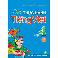 Vở Bài Tập Thực Hành Tiếng Việt Lớp 4 - Tập 2