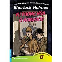 Những Cuộc Phiêu Lưu Kỳ Thú Của Sherlock Holmes - Tập 8 (Vụ Phóng Hỏa Ở Norwood)