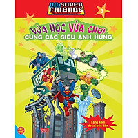 Dc. Super Friends - Vừa Học Vừa Chơi Cùng Các Siêu Anh Hùng T3