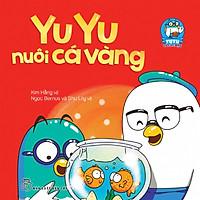 Yu Yu Và Các Bạn - Yu Yu Nuôi Cá Vàng