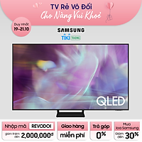 Smart Tivi QLED Samsung 4K 55 inch QA55Q60A Mới 2021