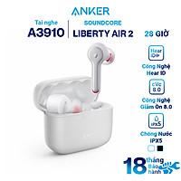 Tai Nghe Bluetooth True Wireless Anker Soundcore Liberty Air 2 A3910 - Hàng Chính Hãng