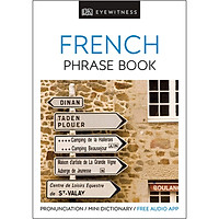 Eyewitness Travel Phrase Book French: Essential Reference For Every Traveller