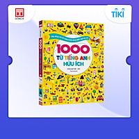 1000 Từ Tiếng Anh Hữu Ích (Song Ngữ Việt - Anh) - Xây Dựng Vốn Từ Vựng Và Kỹ Năng Ngôn Ngữ Cho Trẻ