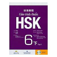 Giáo trình chuẩn HSK 6 - Tập 2 Bài Học (Kèm file MP3)