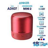 Loa Bluetooth Anker SoundCore Mini 2 - A3107 - Hàng Chính Hãng