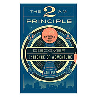The 2 Am Principle : Discover the Science of Adventure