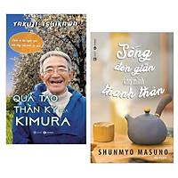 Combo 2 cuốn sách hay về kĩ năng sống: Quả Táo Thần Kỳ Của Kimura + Sống Đơn Giản Cho Mình Thanh Thản  ( Tặng kèm Bookmark Thiết Kế)